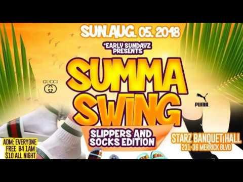 EARLY SUNDAZE PRESENTS SUMMA SWING SLIPPERS & SOCKS EDITION 2018
