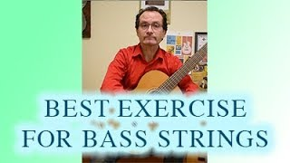BEST Exercise for Bass Strings (Classical Guitar)