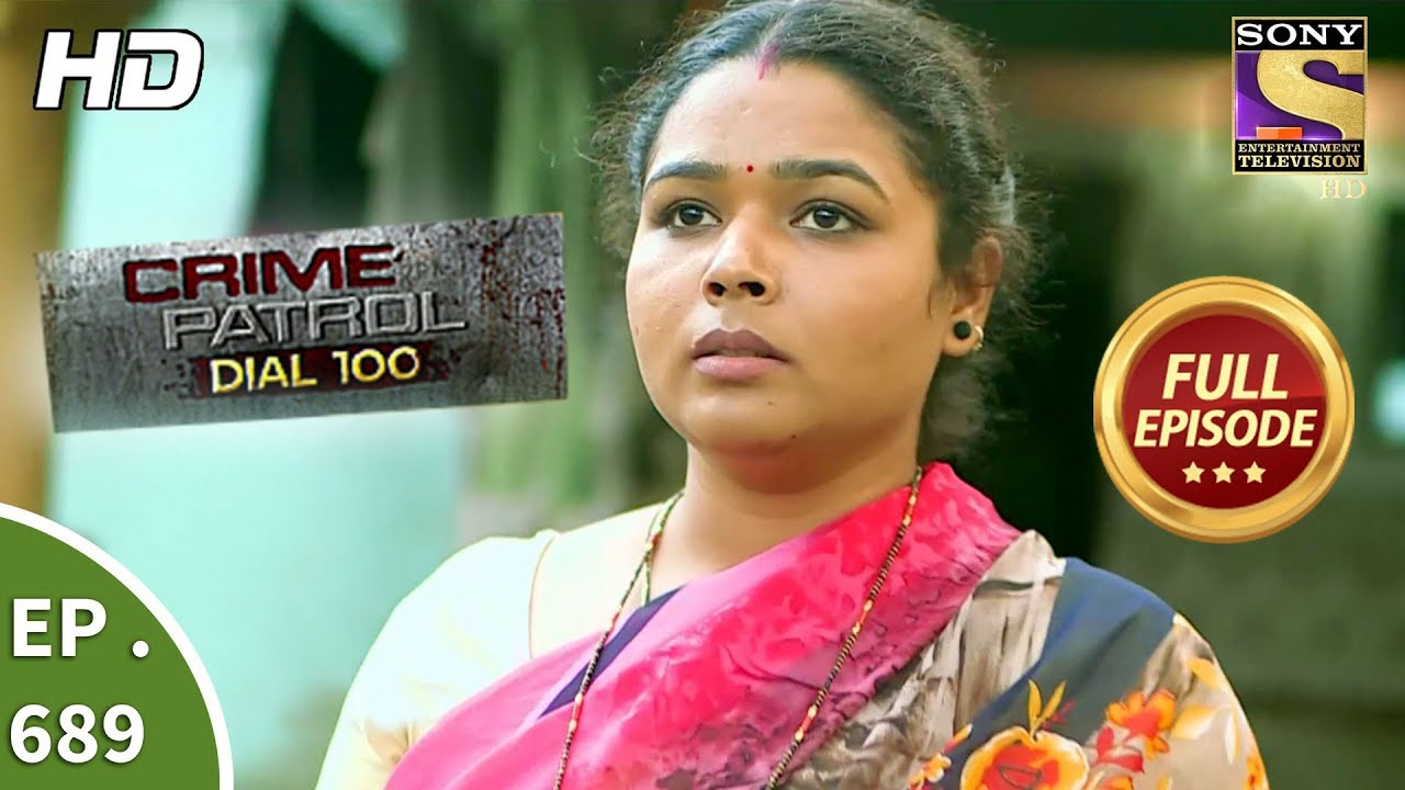 Download Crime Patrol Dial 100 - Ep 689 - Full Episode - 11th January, 2018