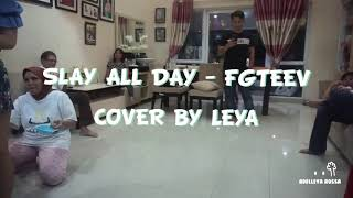 Cover Play All Day - FGTEEV by Adelleya Rossa