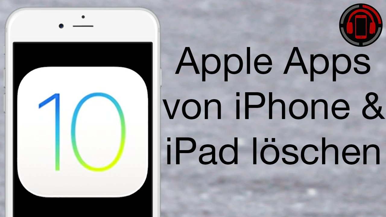 ios 10 review vorinstallierte apple apps l schen auf. Black Bedroom Furniture Sets. Home Design Ideas