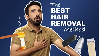 Finding The Best Hair Removal Method | Ft. Antil & Pavitra | The Urban Guide
