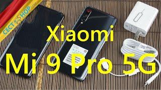 Xiaomi Mi 9 Pro 5G Unboxing & Hands-On   CECT-Shop.com [Deutsch]