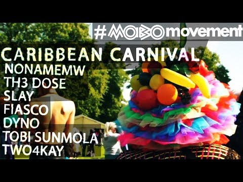 Caribbean Carnival 2017 w/  SLAY, FIASCO, DYNO, TOBI SUNMOLA, TWO4KAY, TH3 DOSE...  #MOBOmovement