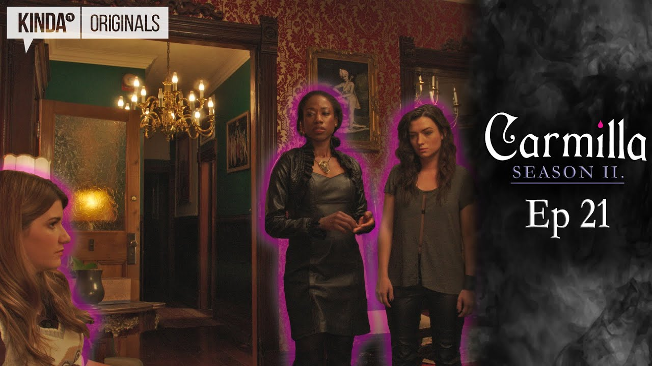 Carmilla Season 2 Episode 21