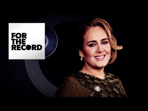 Adele's 25 | For The Record