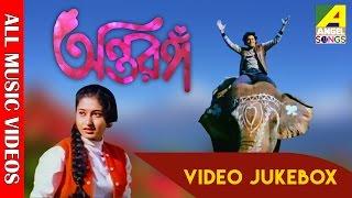 Antaranga   অন্তরঙ্গ   Bengali Movie Songs Video Jukebox   Tapas Pal, Satabdi Roy