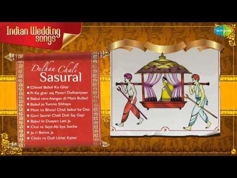 Indian Wedding Songs | Popular Vidaai Songs | Babul ki Duayen Leti Ja