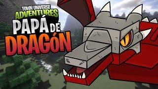 TOWN UNIVERSE ADVENTURES: SER PAPÁ DE UNA DRAGONA NO ES FÁCIL #38 (MINECRAFT SERIE DE MODS)