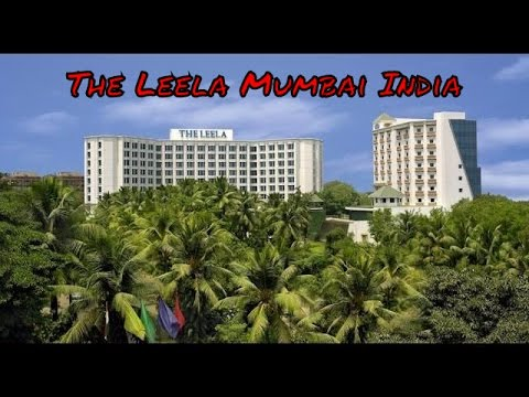 The Leela Mumbai India