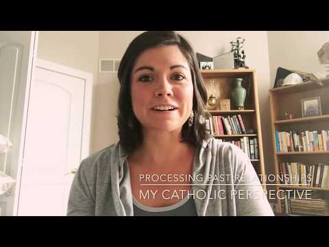 Processing Past Relationships - My Catholic Perspective