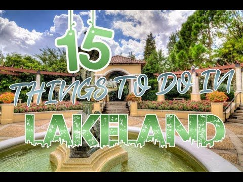 Top 15 Things To Do In Lakeland, Florida