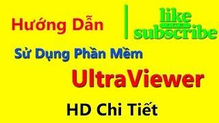 Hướng dẫnsử dụng phần mềm Ultraview
