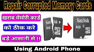 How To Repair Corrupted Memory cards using Your android | Easily Repair Corrupt micro SD cards |