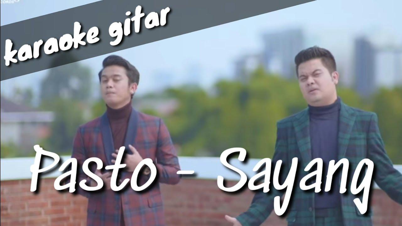 Sayang - Pasto (karaoke gitar)