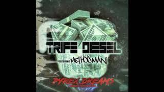 Trife Diesel Feat. Method Man Pyrex Dreams