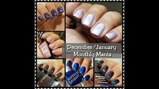 Monthly Manis | What are you Nailing | December & January