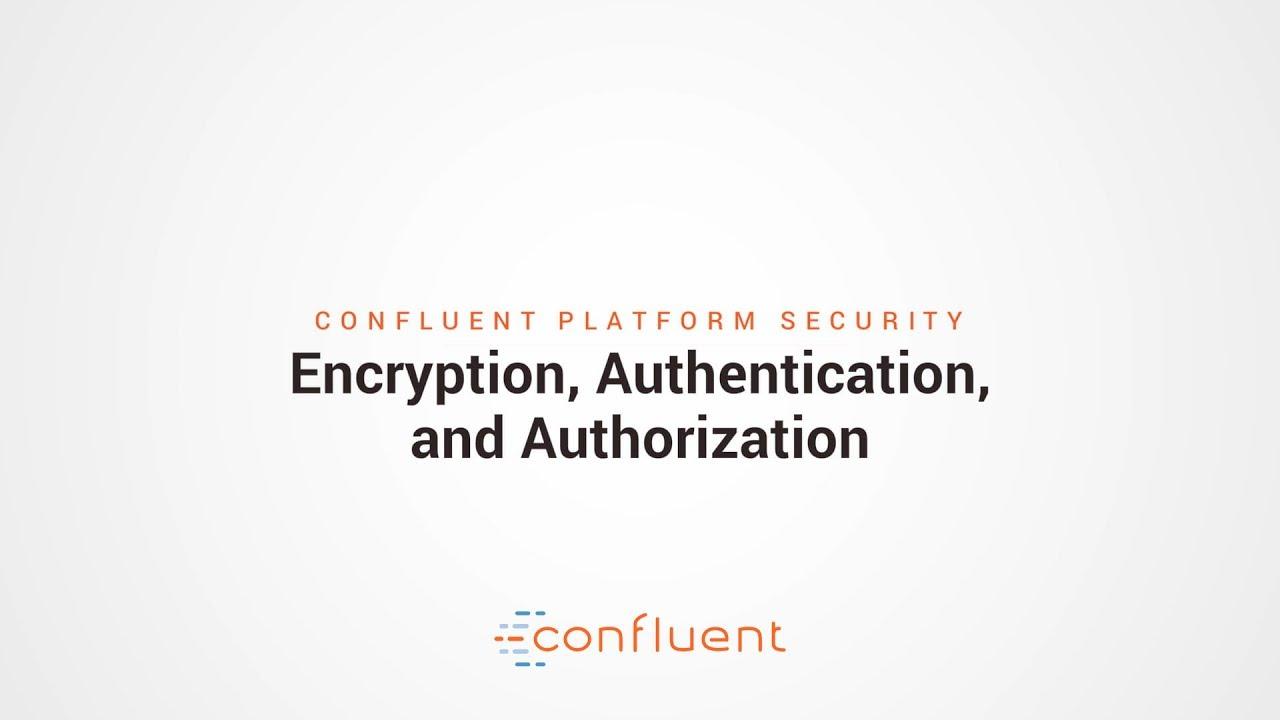 Part 3: Confluent Platform Security