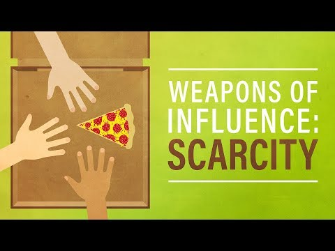 Weapons of Influence #6: Scarcity