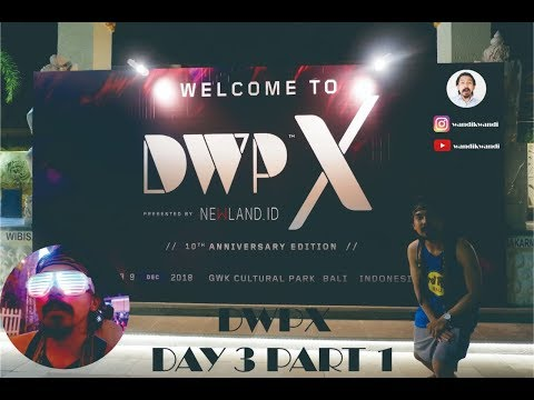 DWPX 2018 Day 3 Part 1 -  A The Weeknd, Afrojack, Lost Frequencies, Dipha Barus, Mp3