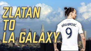 MLS FAN ON ZLATAN IBRAHIMOVIC LA GALAXY MOVE!
