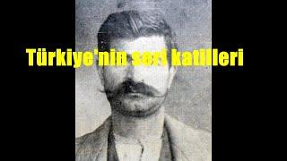 Türkiye'nin seri katilleri
