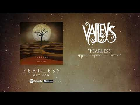 VALLEYS - Fearless (Official Stream) Mp3