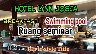 Review Hotel Yogyakarta | Hotel Lynn Bintang 3, Review Breakfast, Swimming Pool
