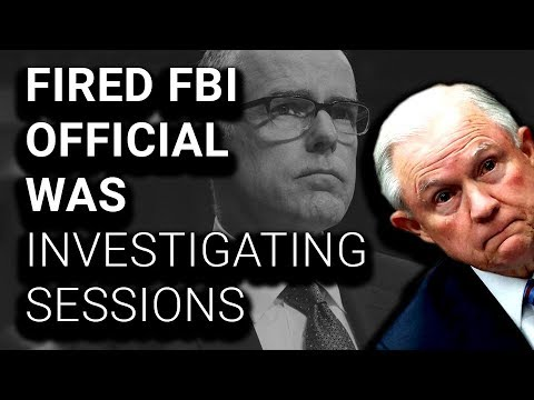 Fired FBI Official Authorized Criminal Investigation of Jeff Sessions