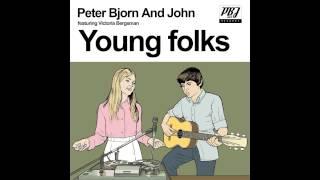 Peter Bjorn and John - Young Folks (Diplo Remix)