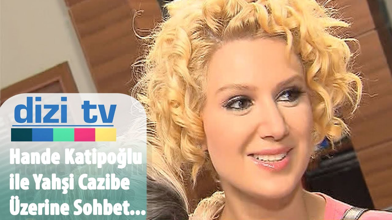 Yahşi Cazibe oyuncusu Hande Katipoğlu ile Özel röportajımız - Dizi Tv 20. Bölüm