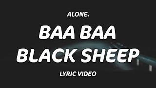 Download lagu Alone Baa Baa Black Sheep