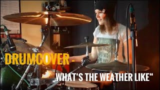What's the weather like - Ash Soan Drumcover by Sandra Schorer
