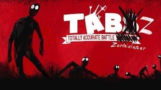 Totally Accurate Battle Zombielator — САМЫЙ ТОЧНЫЙ СИМУЛЯТОР ЗОМБИАПОКАЛИПСИСА!