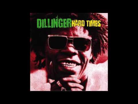 Dillinger  Hard Times