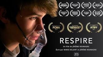 RESPIRE - COURT MÉTRAGE -