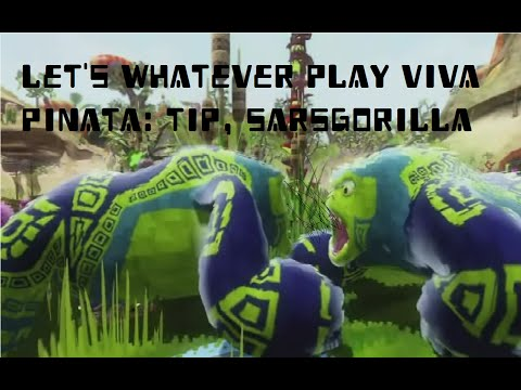 Viva Piñata: Trouble in Paradise: Let's whatever play #1, Sa