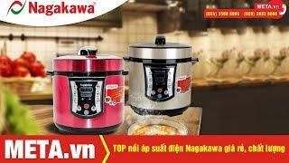 TOP nồi áp suất Nagakawa chất lượng, giá rẻ