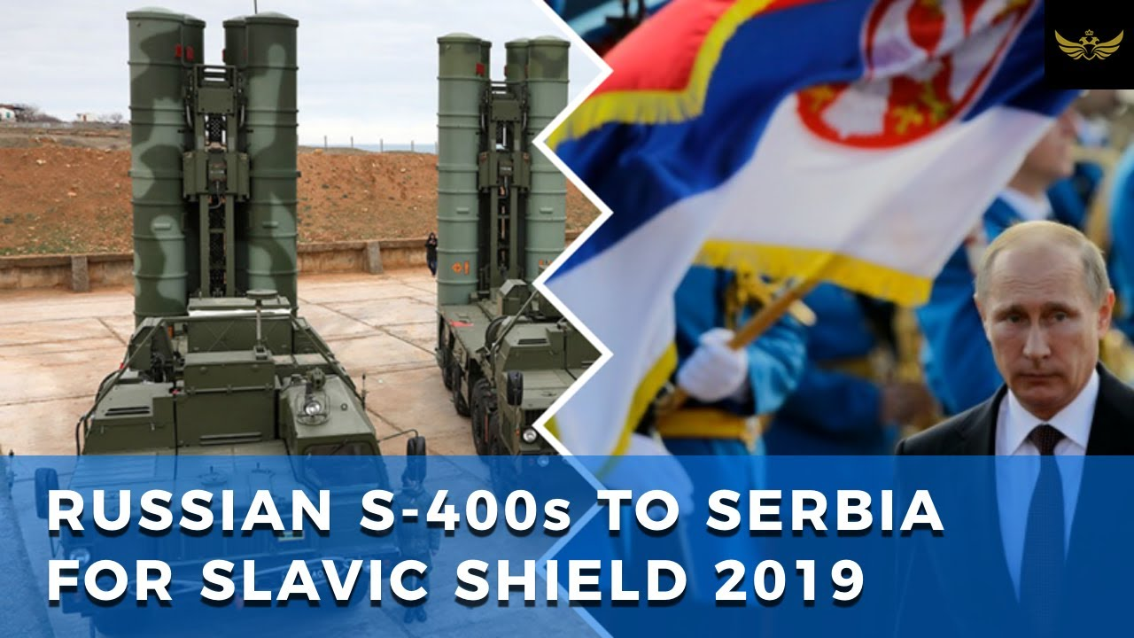 Russian S-400 air defense system sent to Serbia for Slavic Shield 2019