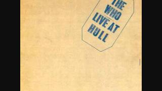 The Who - Fiddle About [Live at Hull 1970]