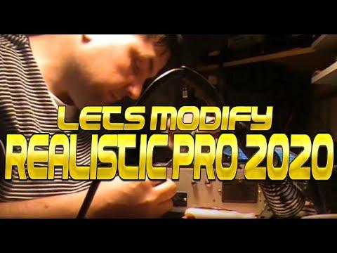 Lets mod the Realistic Pro 2020