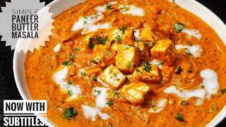 Most Simple Paneer Butter Masala Recipe/ Paneer Makhani recipe in Hindi/ Indian Paneer Butter Masala