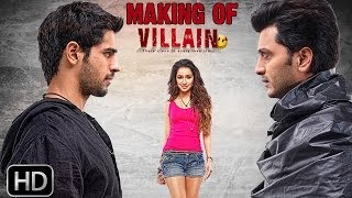 Making of Ek Villain