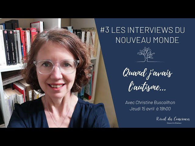 #3 Les Interviews du Nouveau Monde  