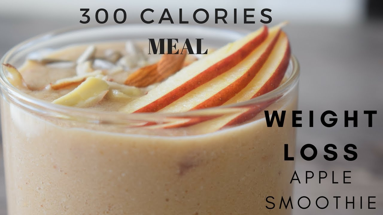 Weight Loss Apple Smoothie Recipe 300 Calories Healthy Breakfast Recipe For Weight Loss