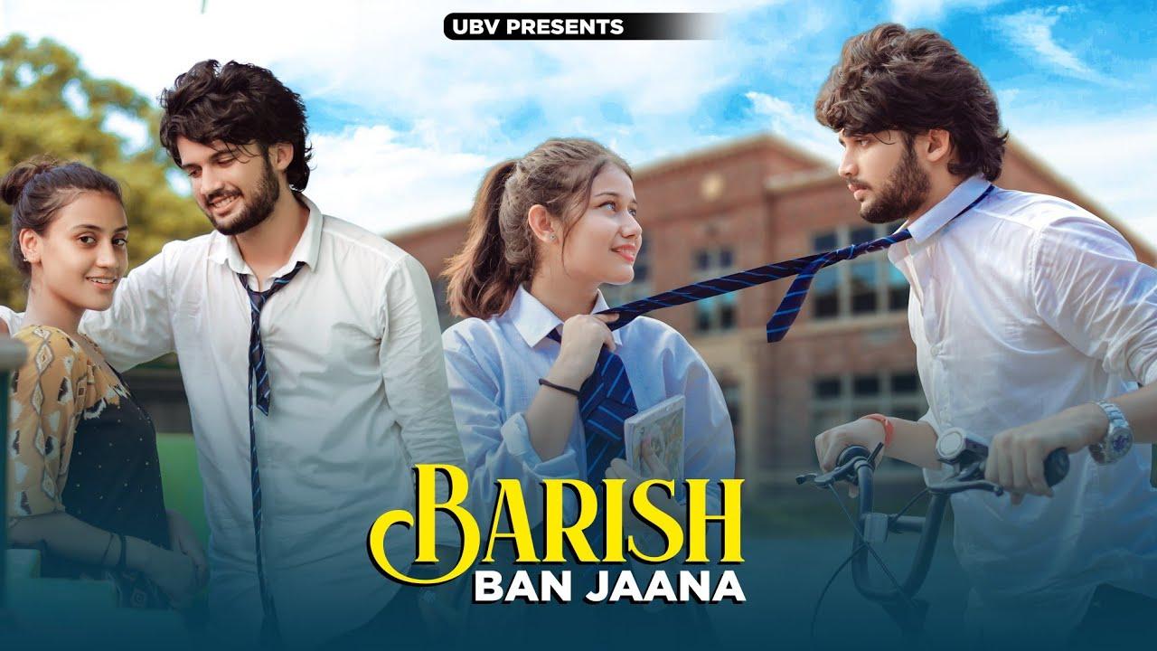 Baarish Ban Jaana   School Love Story   Jab Mein Badal Ban Jaaun   Payal Dev   Unknown Boy Varun