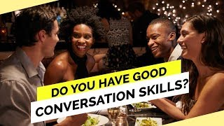 7 Tips To Be A Better Conversationalist