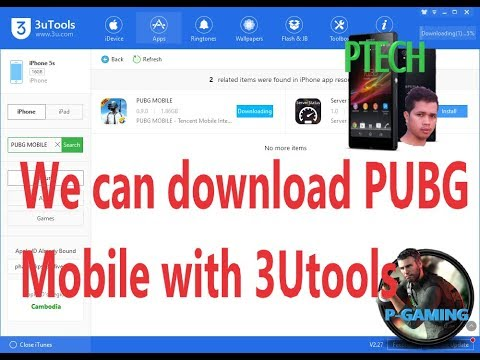 [PTechKH]- we can download PUBG Mobile ipa with 3Utools