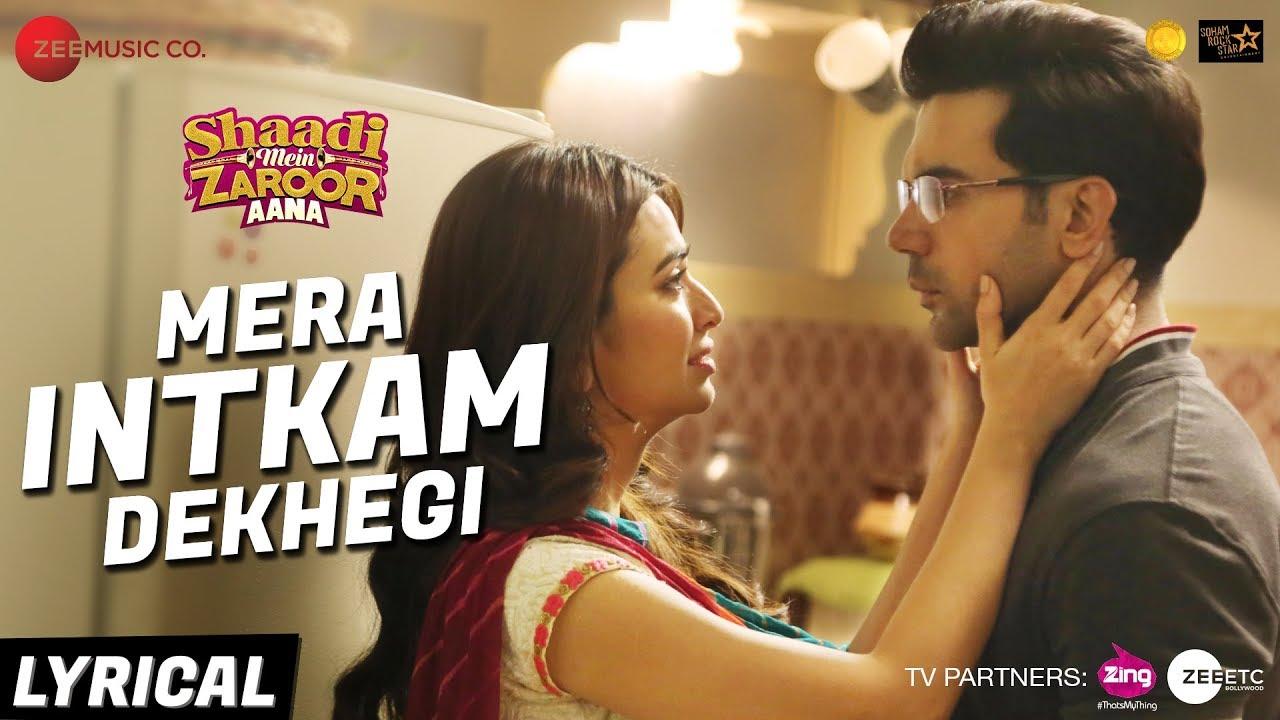 Download Mera Intkam Dekhegi - Lyrical | Shaadi Mein Zaroor Aana | Rajkummar R, Kriti K | Krishna Beuraa