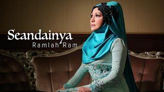 Seandainya by Ramlah Ram